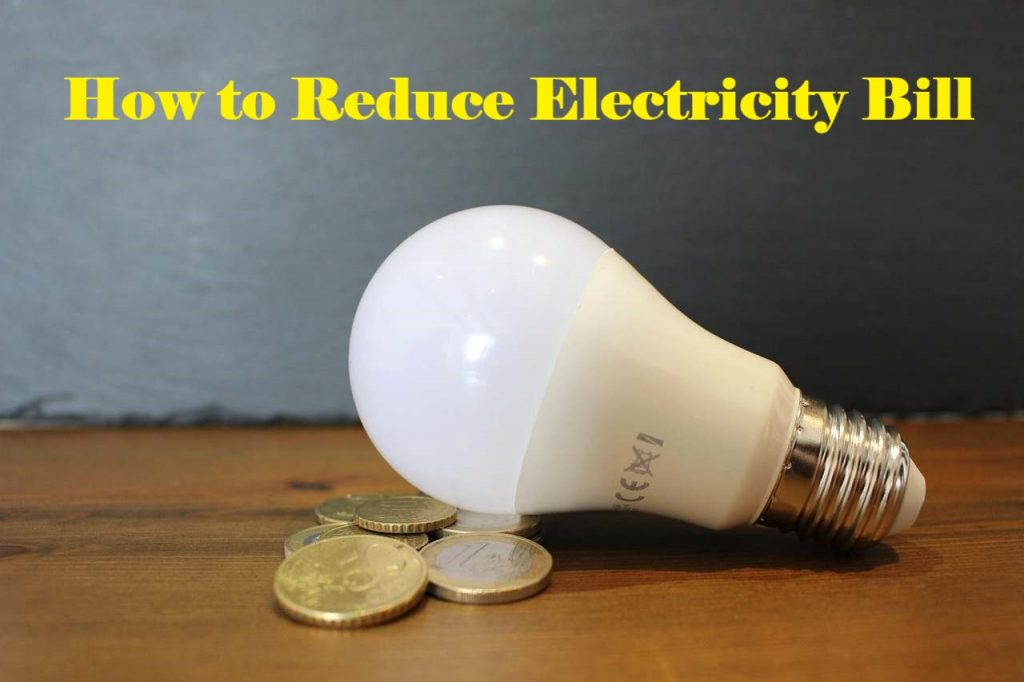 How to Reduce Electricity Bill in India